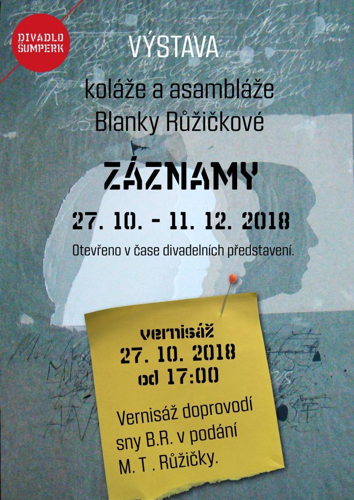 Výstava - ZÁZNAMY - Blanka Růžičková - 27.10.18